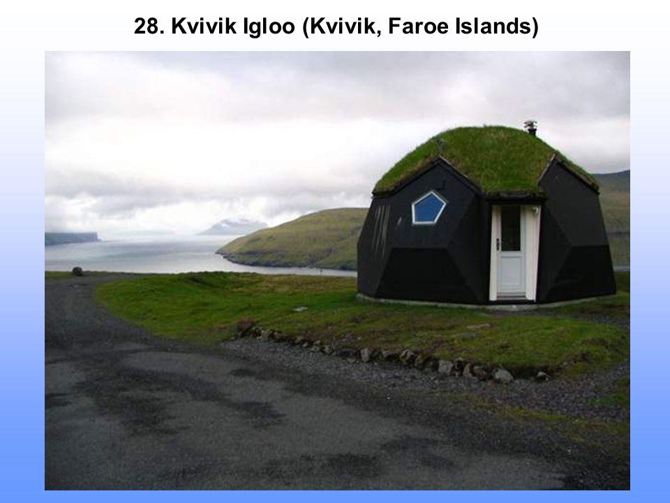 28. Kvivik Igloo (Kvivik, Faroe Islands)
