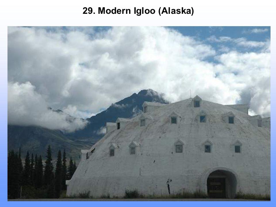 29. Modern Igloo (Alaska)