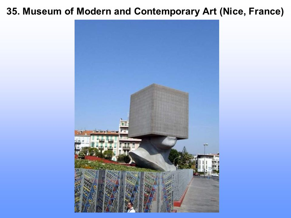 35. Museum of Modern and Contemporary Art (Nice, France)