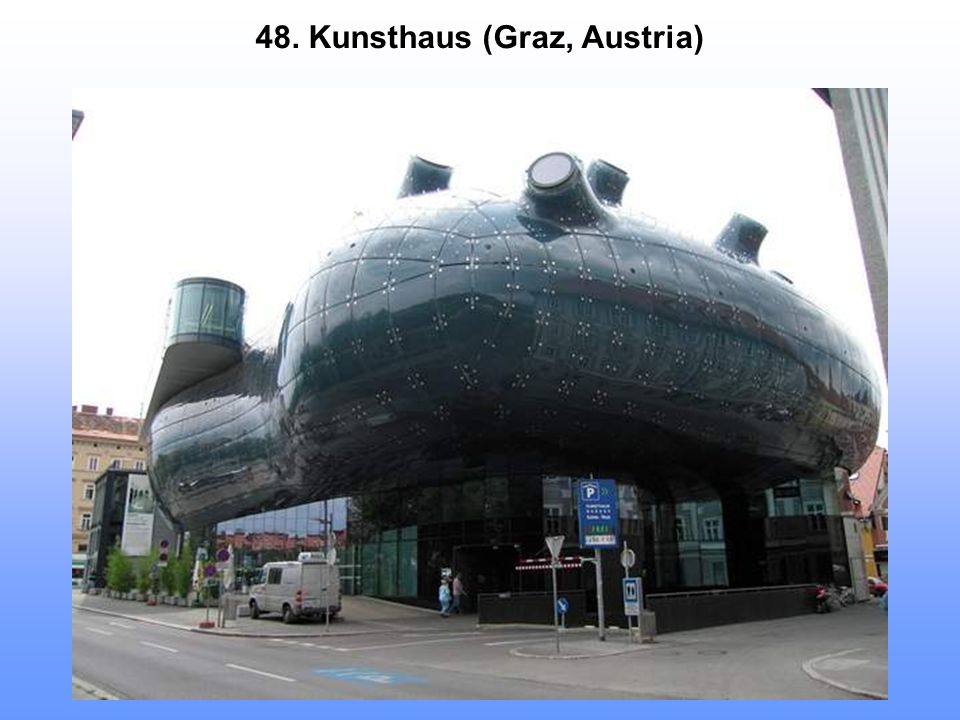 48. Kunsthaus (Graz, Austria)