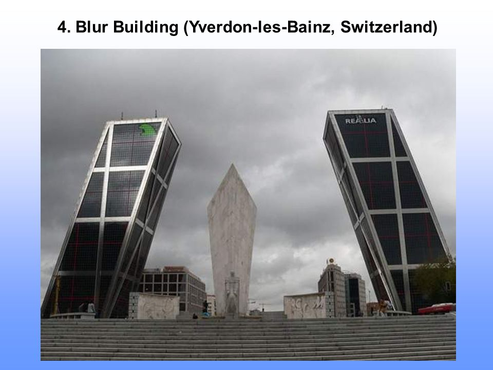 4. Blur Building (Yverdon-les-Bainz, Switzerland)