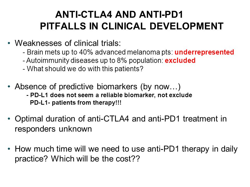 ANTI-CTLA4 AND ANTI-PD1 PITFALLS IN CLINICAL DEVELOPMENT