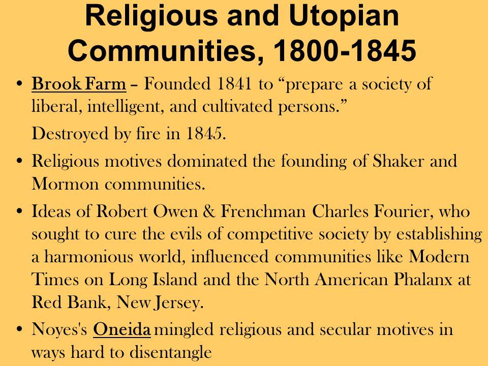 Religious and Utopian Communities, 1800-1845