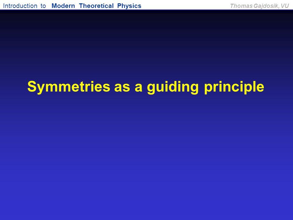 Symmetries as a guiding principle