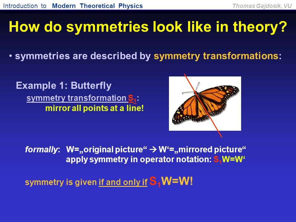 How do symmetries look like in theory