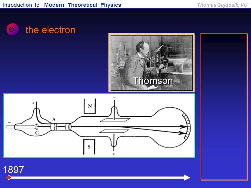 e- the electron Thomson 1897