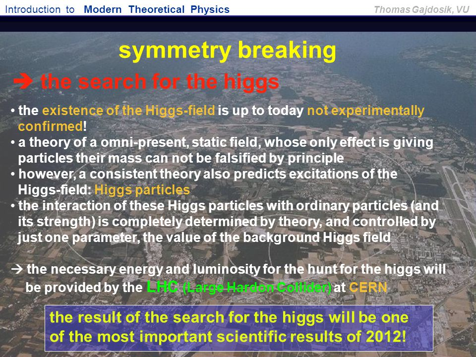 the search for the higgs