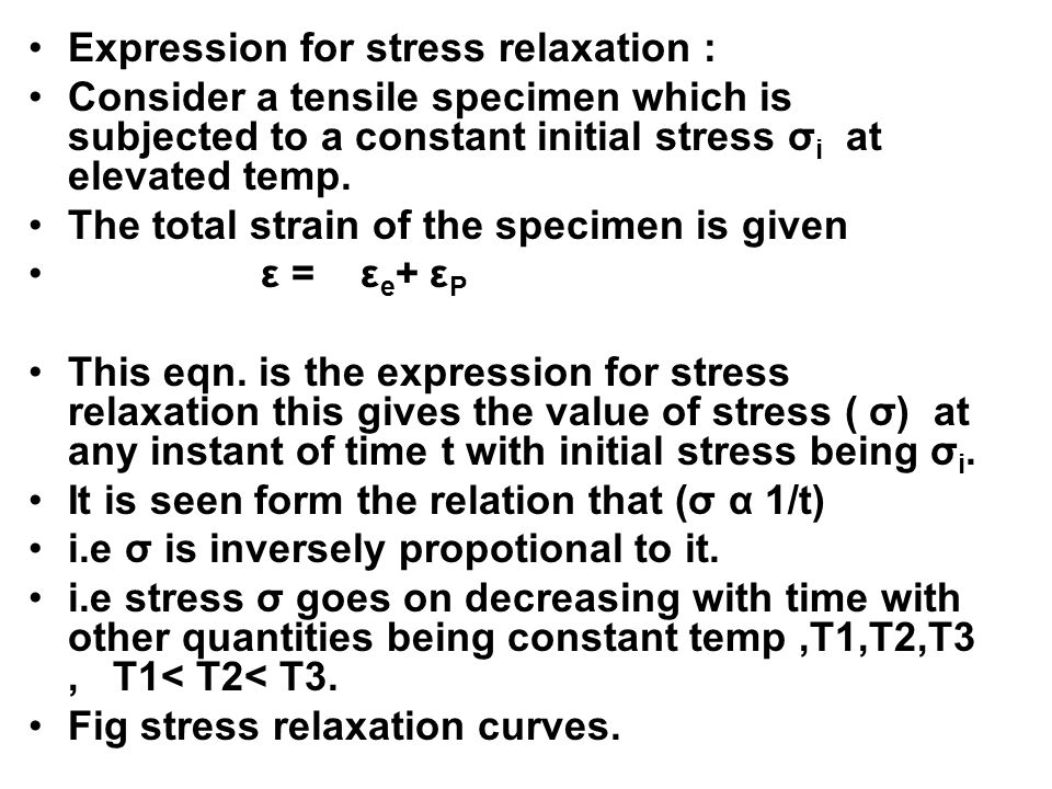 Expression for stress relaxation :
