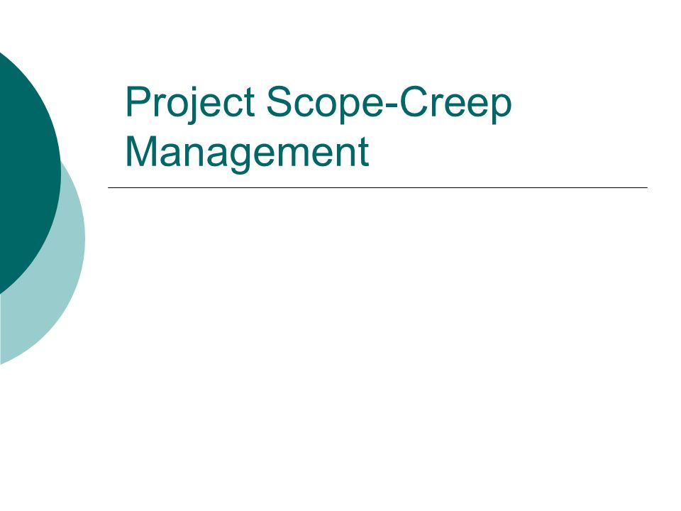 Project Scope-Creep Management