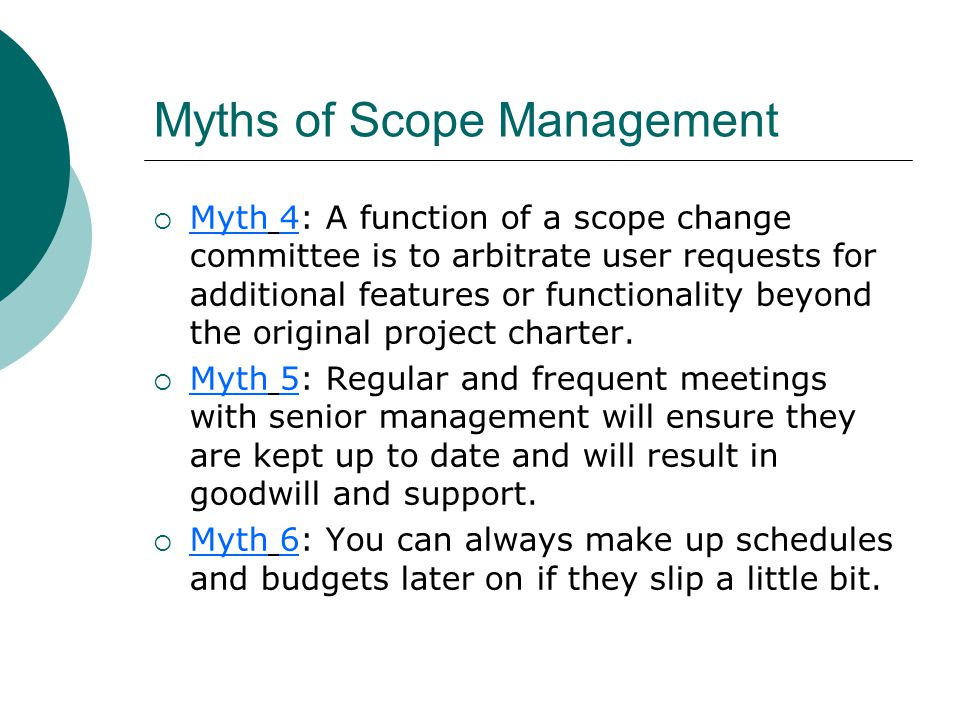 Myths of Scope Management