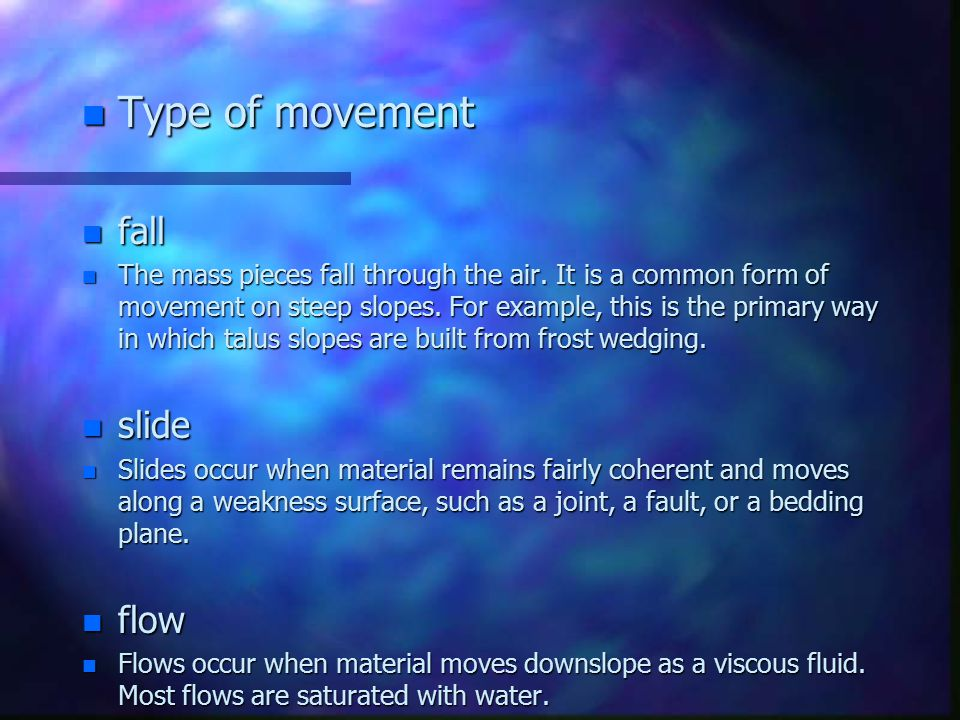 Type of movement fall slide flow