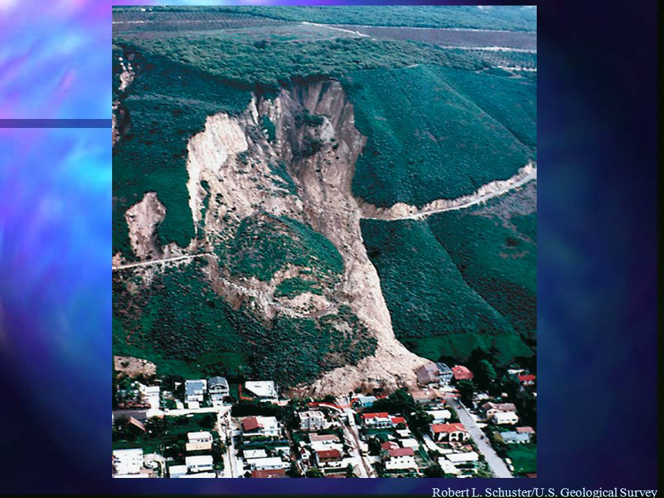 Robert L. Schuster/U.S. Geological Survey