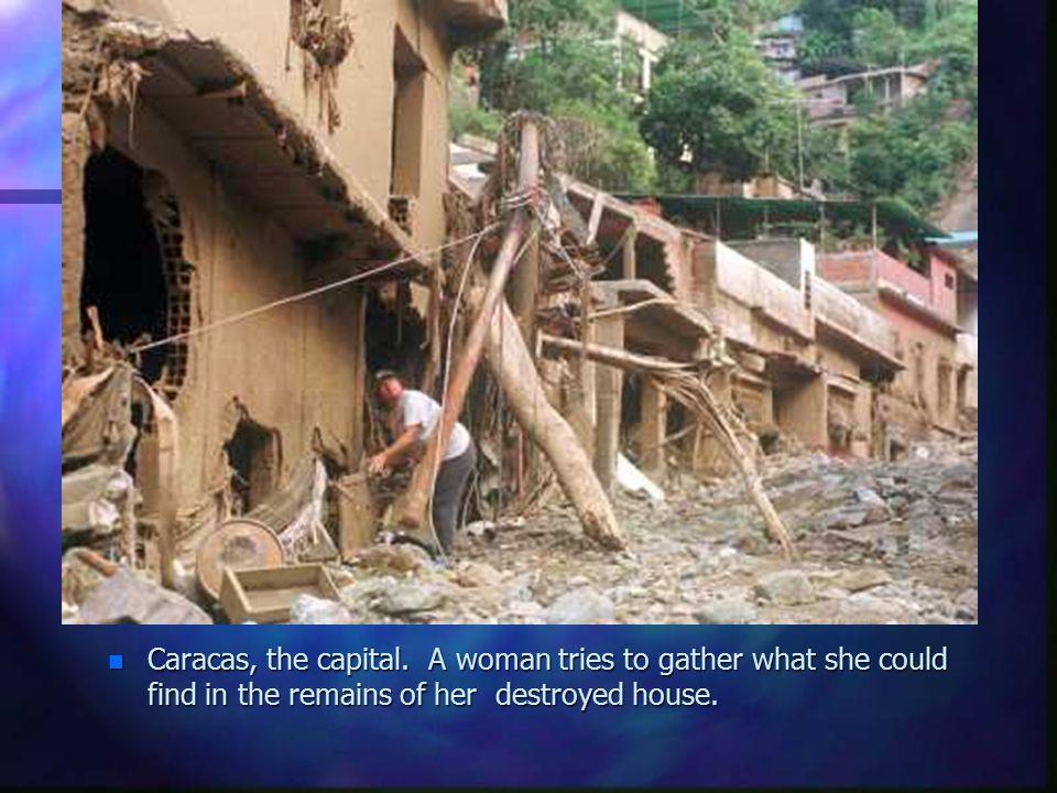 Caracas, the capital.