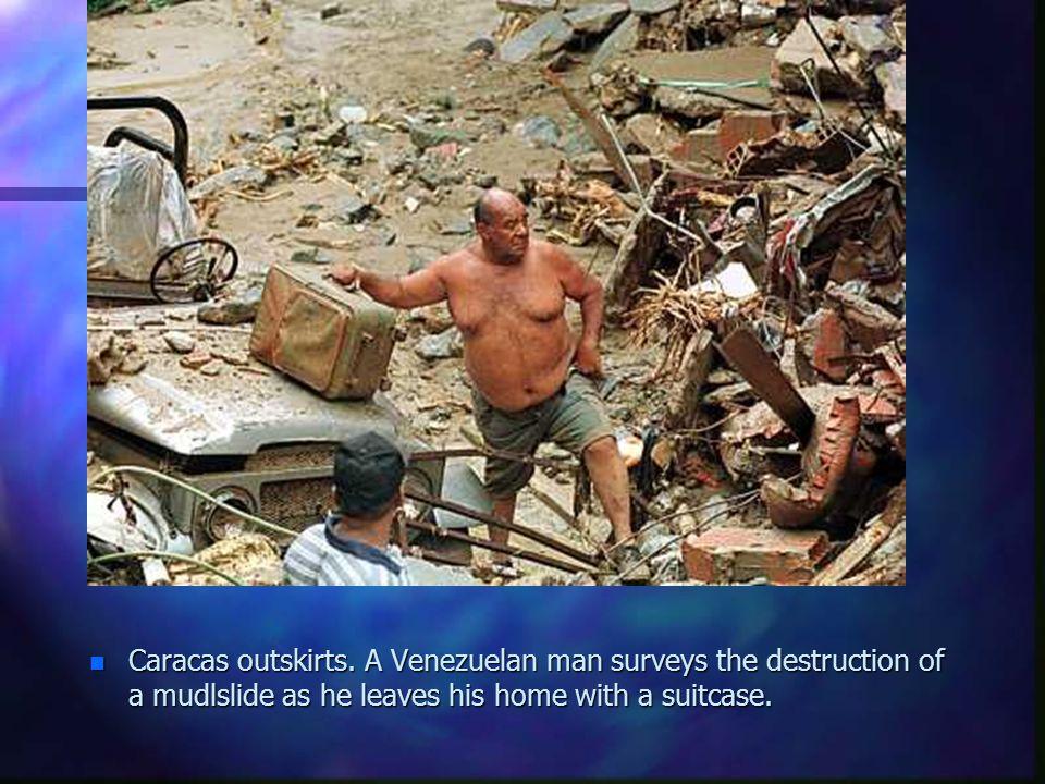 Caracas outskirts.