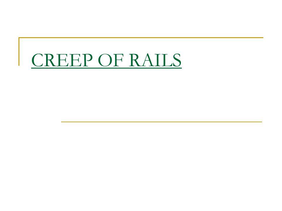 CREEP OF RAILS