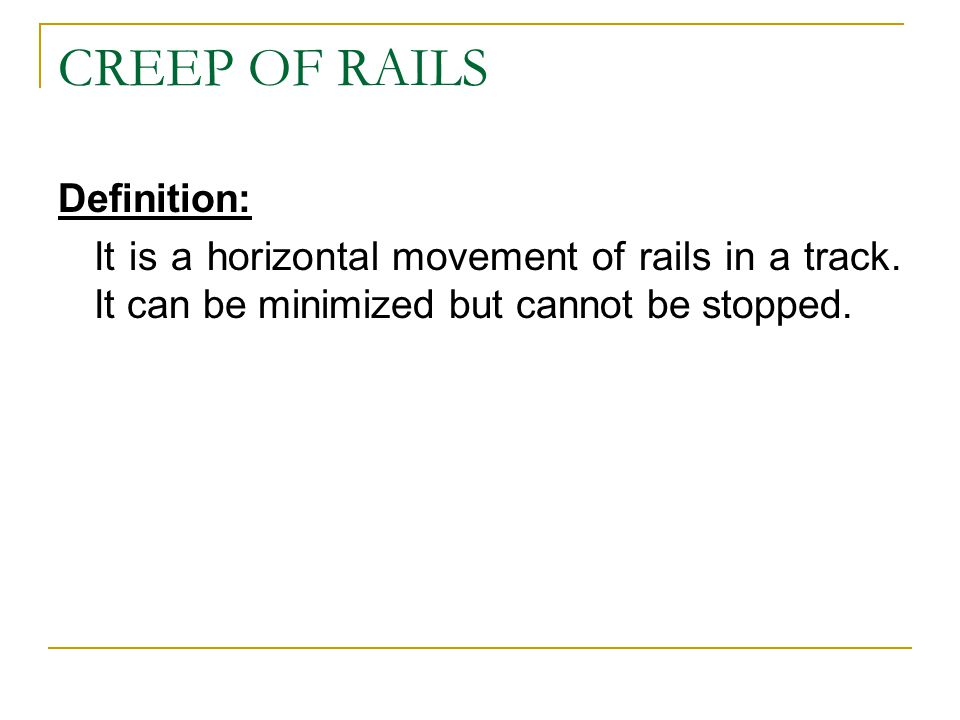 CREEP OF RAILS Definition: