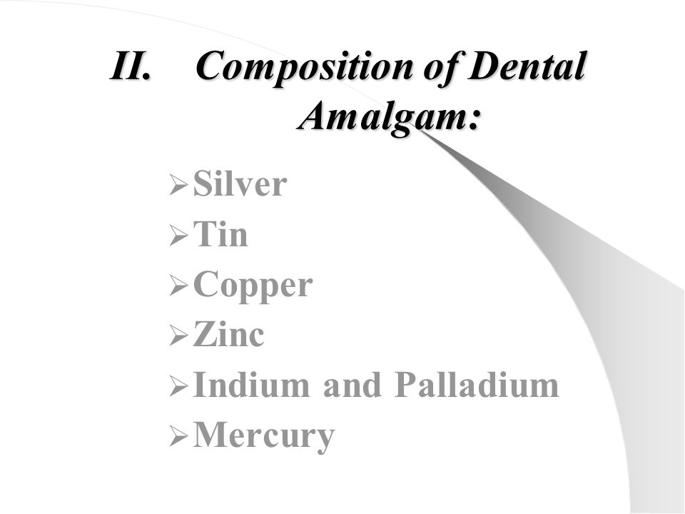 Composition of Dental Amalgam: