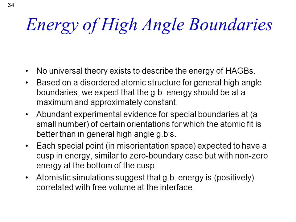 Energy of High Angle Boundaries