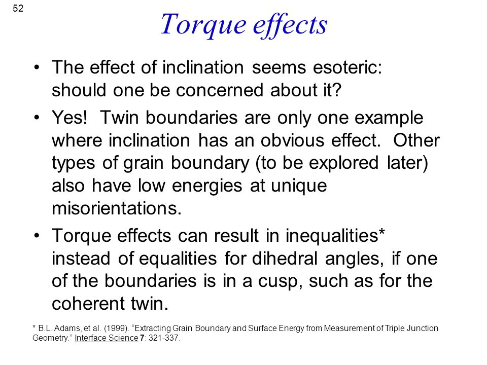 Torque effects The effect of inclination seems esoteric: should one be concerned about it