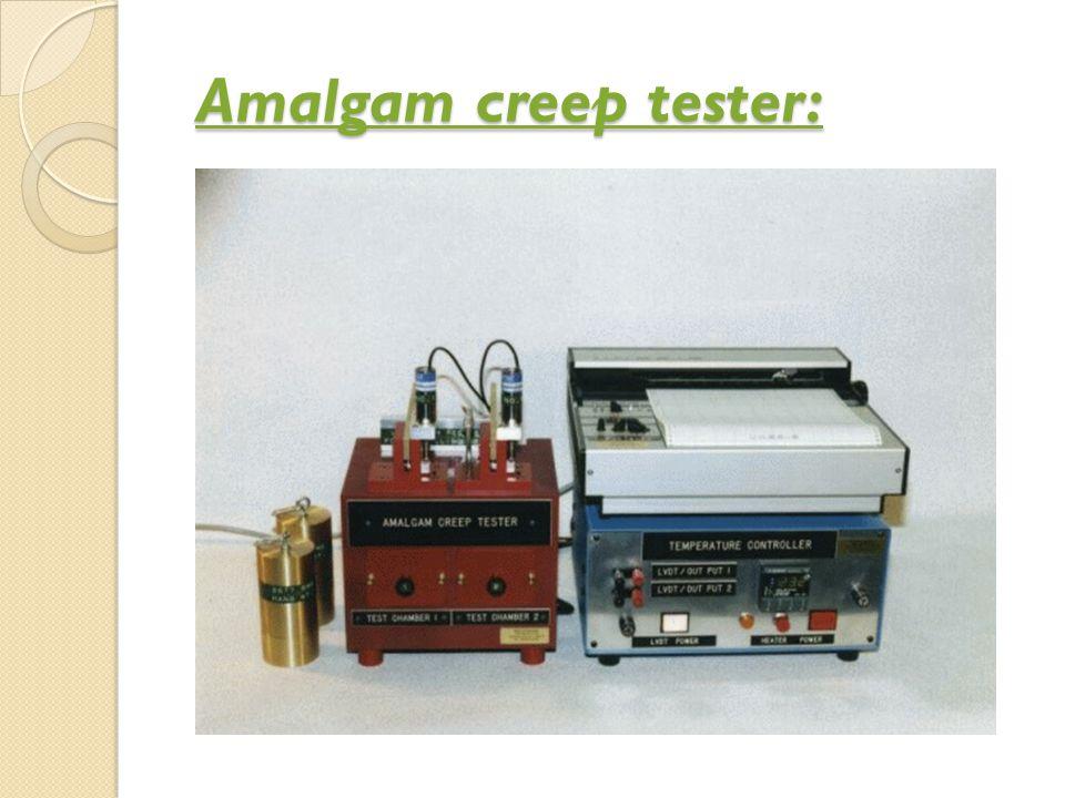 Amalgam creep tester: