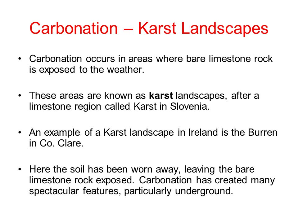 Carbonation – Karst Landscapes