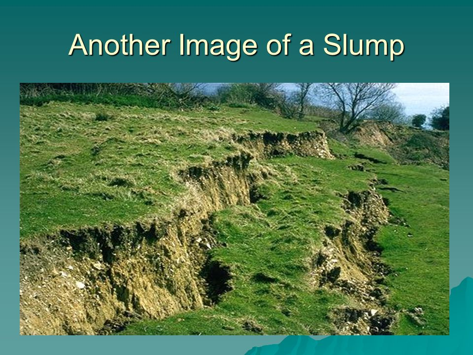 Another Image of a Slump