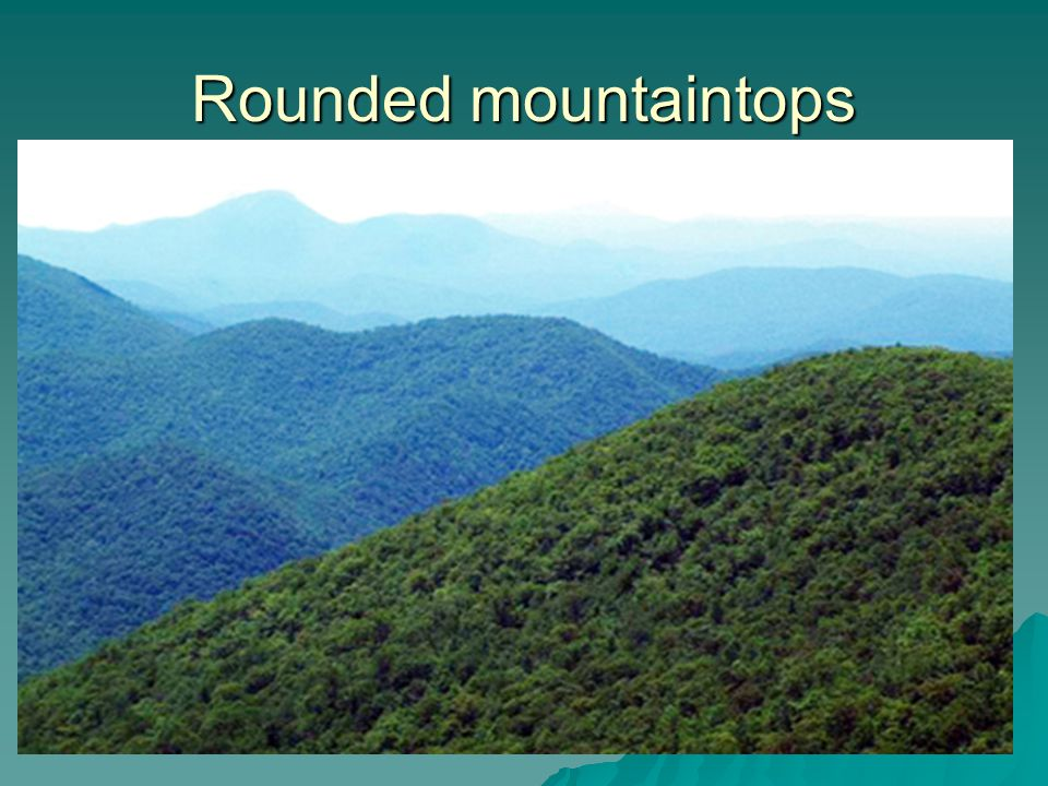 Rounded mountaintops
