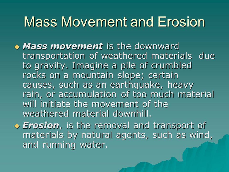 Mass Movement and Erosion