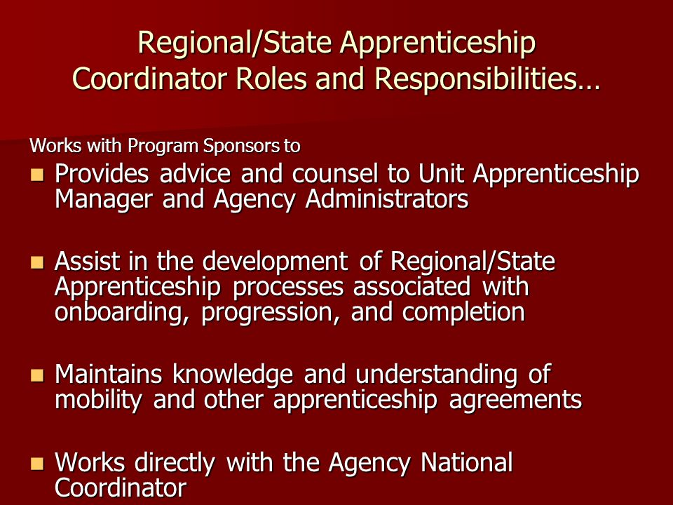 Regional/State Apprenticeship Coordinator Roles and Responsibilities…