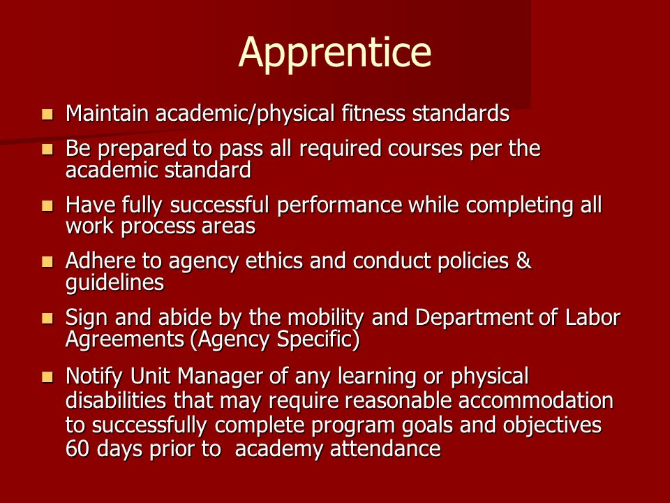 Apprentice Maintain academic/physical fitness standards