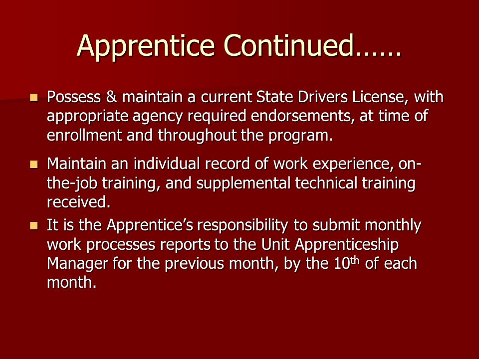 Apprentice Continued……