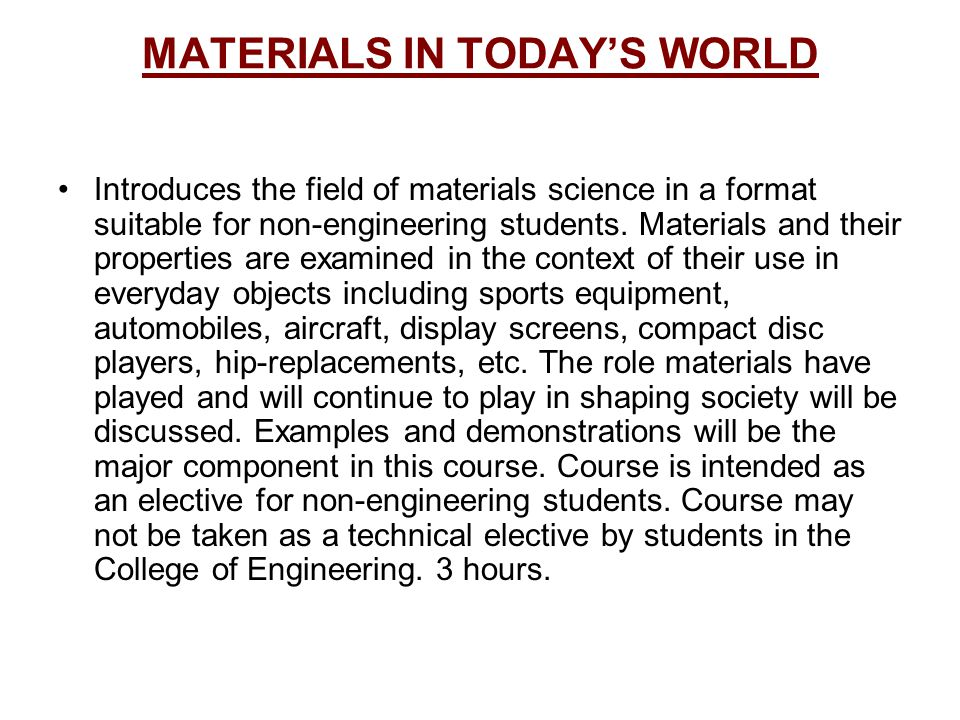 MATERIALS IN TODAY'S WORLD
