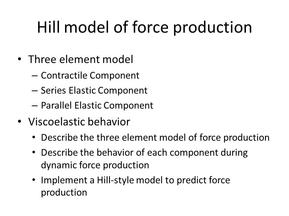 Hill model of force production