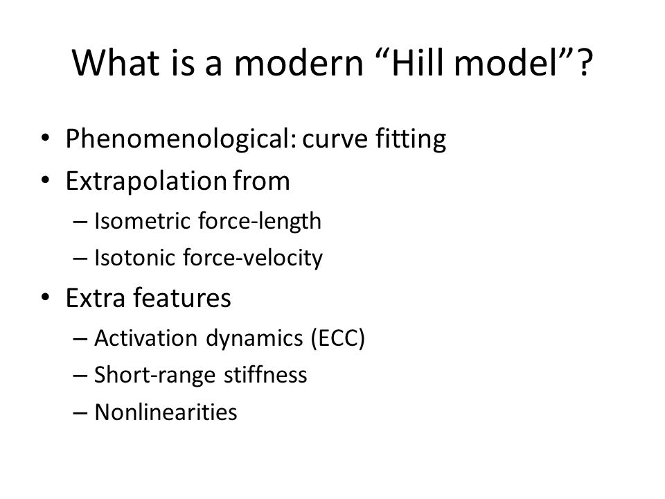 What is a modern Hill model