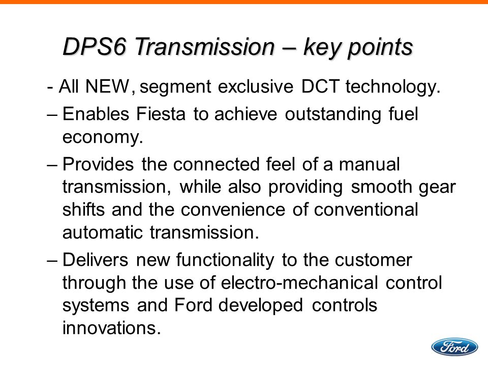 DPS6 Transmission – key points