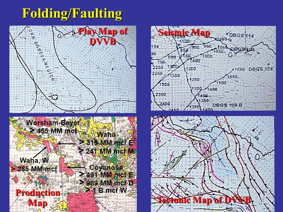 Folding/Faulting Play Map of Seismic Map DVVB > 455 MM mcf
