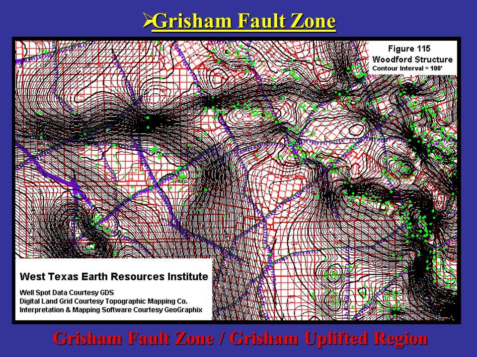 Grisham Fault Zone / Grisham Uplifted Region