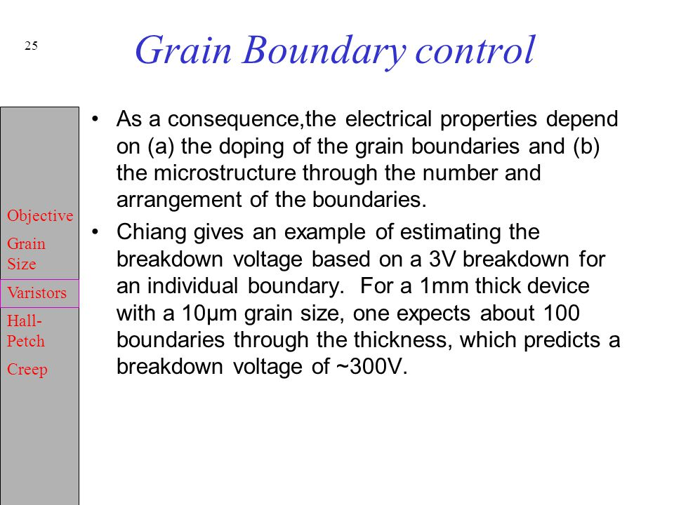 Grain Boundary control