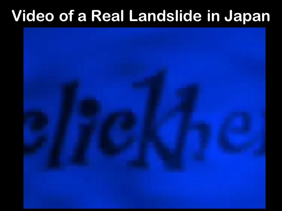 Video of a Real Landslide in Japan