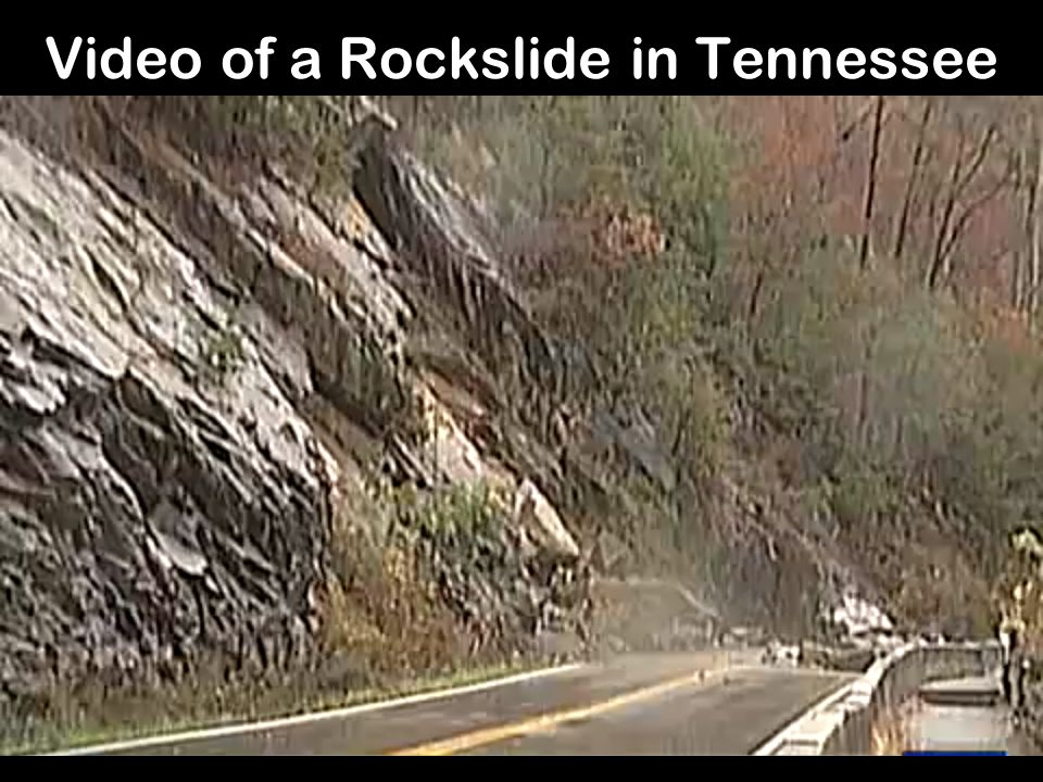 Video of a Rockslide in Tennessee