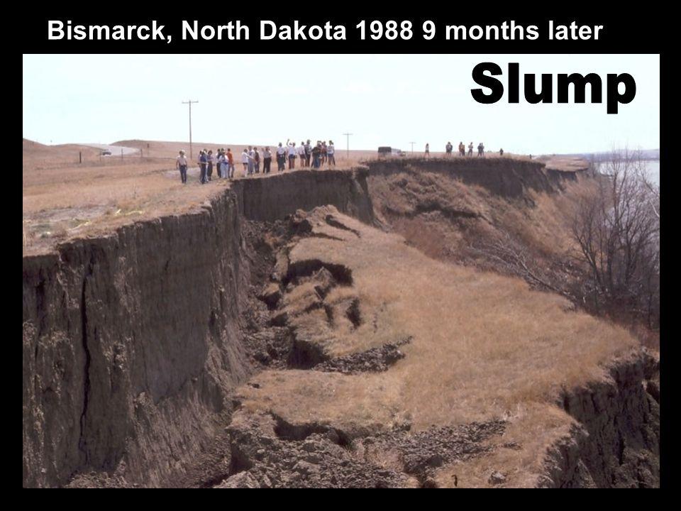 Bismarck, North Dakota 1988 9 months later
