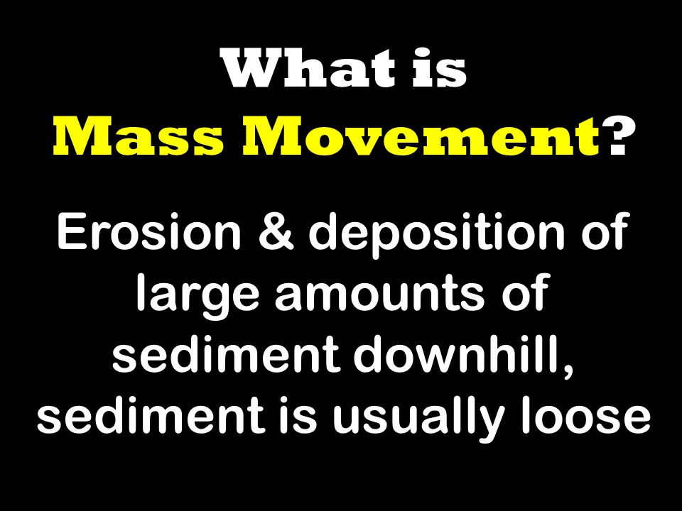 What is Mass Movement.