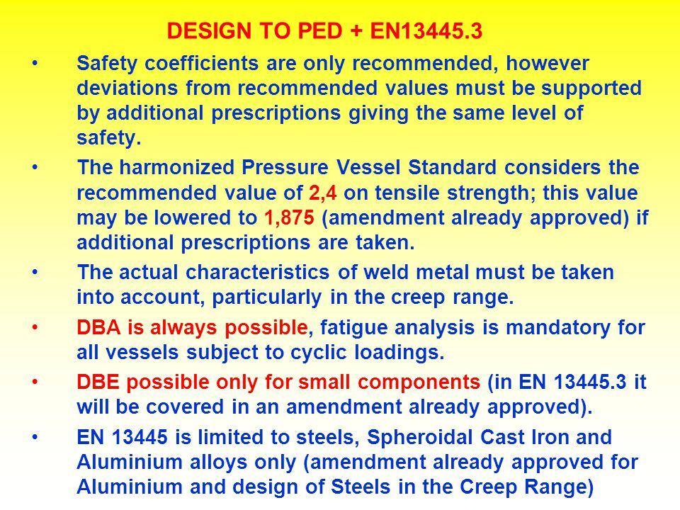 DESIGN TO PED + EN13445.3