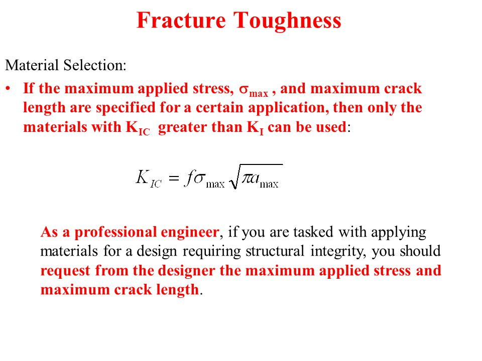 Fracture Toughness Material Selection: