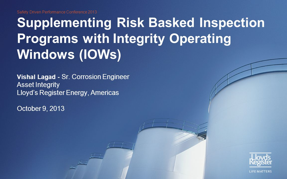 Supplementing Risk Basked Inspection Programs with Integrity Operating Windows (IOWs)
