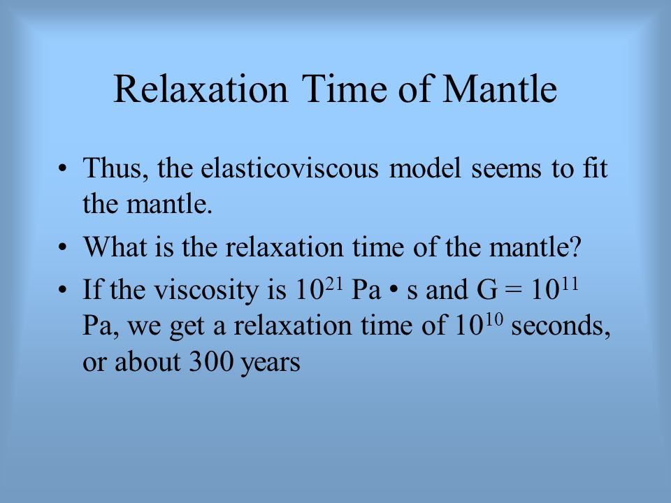 Relaxation Time of Mantle
