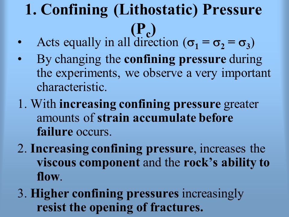 1. Confining (Lithostatic) Pressure (Pc)