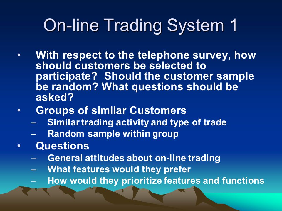 On-line Trading System 1