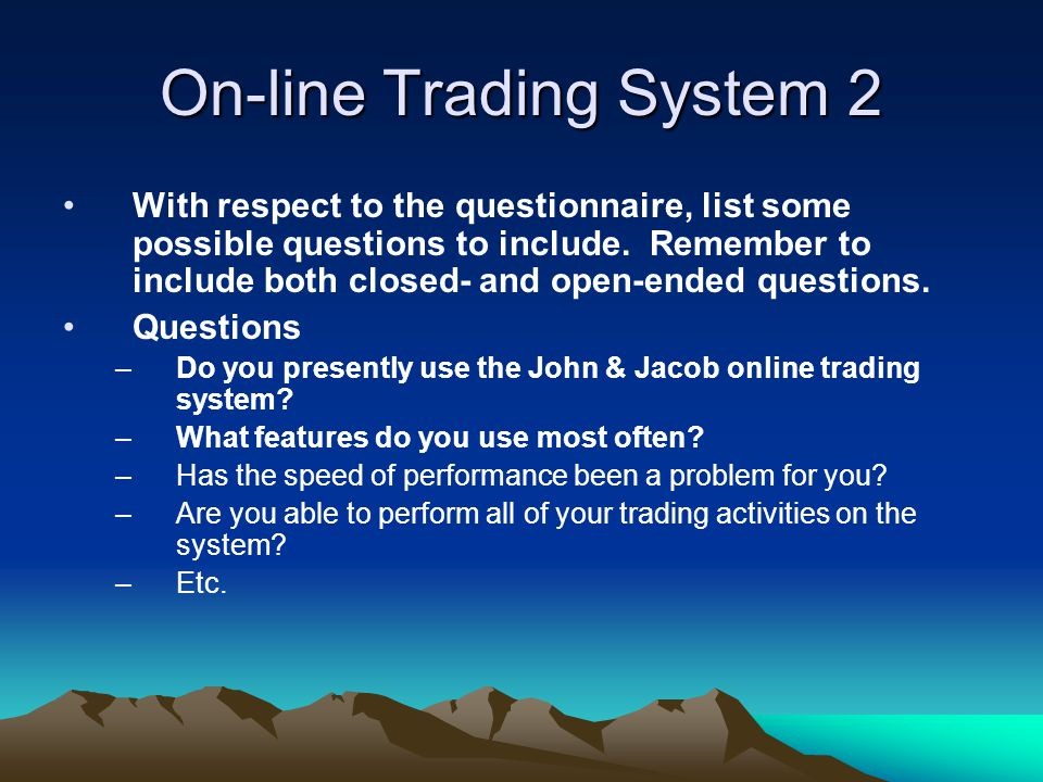 On-line Trading System 2