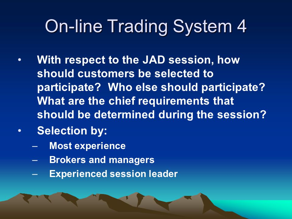 On-line Trading System 4